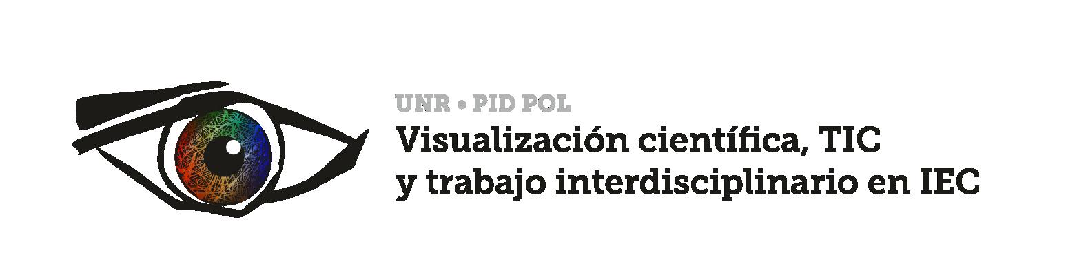 PID UNR Visualización científica, TIC y trabajo interdisciplinario en IEC
